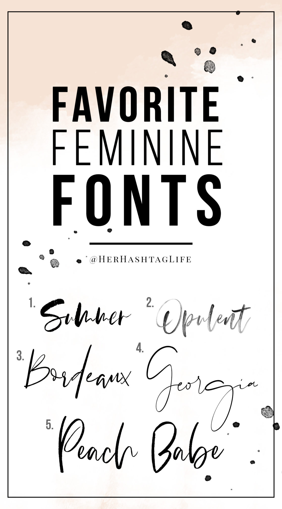 Favorite Feminine Fonts from @HerHashtagLife